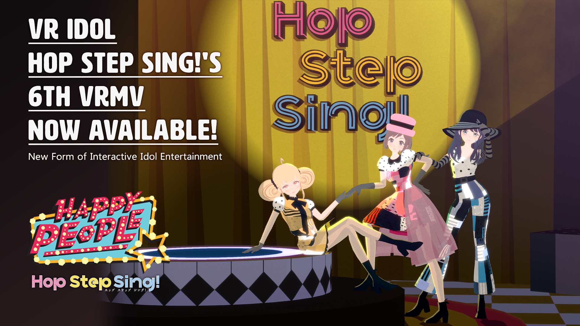 Hop Step Sing!'s 6th Interactive VR Music Video 《Happy People》